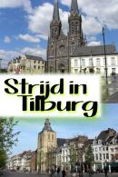 Strijd in Tilburg