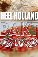 Heel Holland Bakt in Tilburg